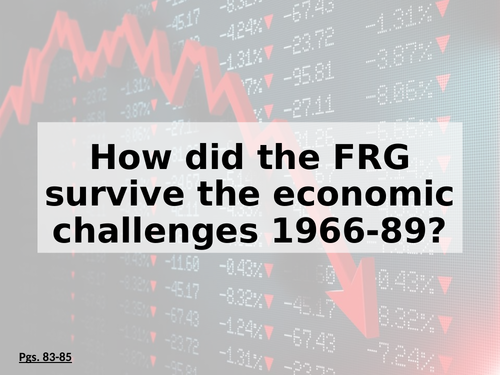 How did the FRG survive the economic challenges 1966-89? (Edexcel)