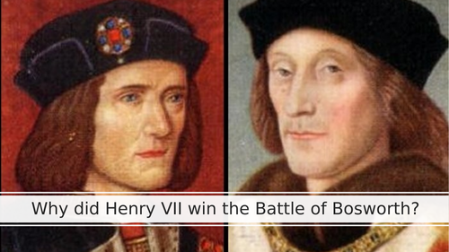Why did Henry VII win the battle of Bosworth?
