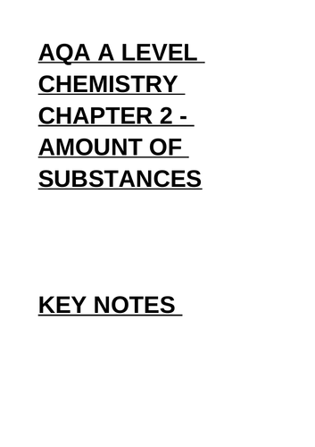 AQA A LEVEL CHEMISTRY CHAPTER 2 - AMOUNT OF SUBSTANCES