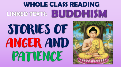 Buddhist Stories of Anger and Patience - Whole Class Reading Session!
