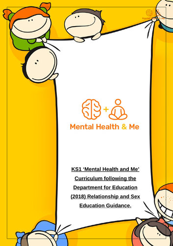 'Mental Health and Me' KS1 Curriculum - following DFE guidelines