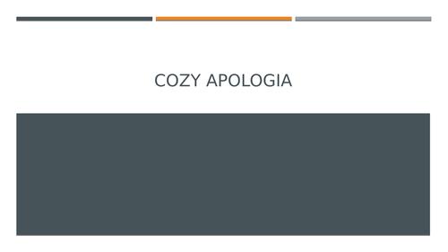 Cozy Apologia