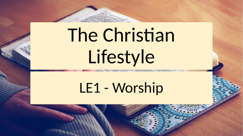 RE Unit of Work - Christian Lifestyle