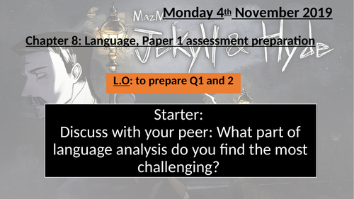 Dr Jekyll and Mr Hyde: Chapter 8 (Language Paper 1 preparation)