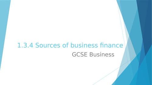 1.3.4 Sources of business finance