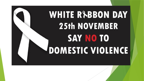 White Ribbon Day - Domestic Abuse Assembly