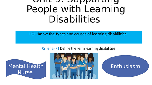 CTEC HSC Unit 9: P1 Define the term learning disabilities