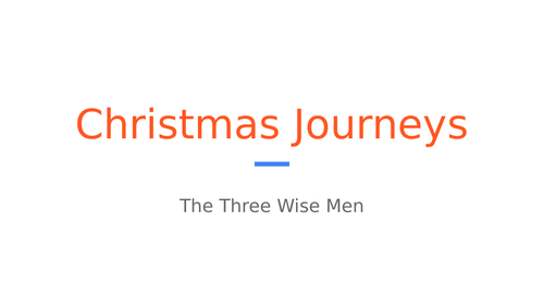 Christmas Journey - The Three Wise Men