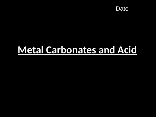 Acids and Metal Carbonates (C4.6)