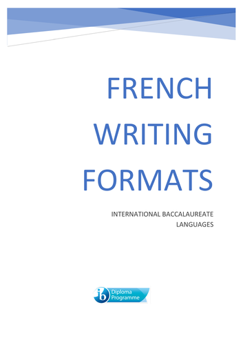 French IB Language B and Ab Initio Writing Formats booklet