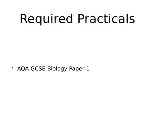 AQA GCSE Biology Paper 1 Required Practical PPT