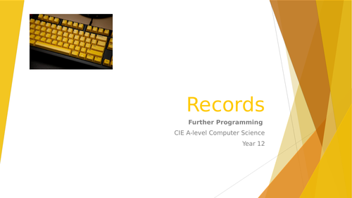 CIE A-level Computer Science: Further programming -2 Records