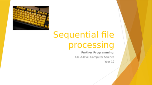 CIE A-level Computer Science: Further programming - 3 Sequential file processing