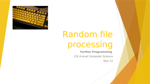 CIE A-level Computer Science: Further programming -4 Random file processing