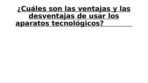 4th Lesson  ventajas y desventajas de utilizar los aparatos tecnológicos