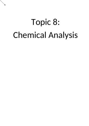 AQA GCSE Topic 8: Chemical Analysis Booklet and Answers