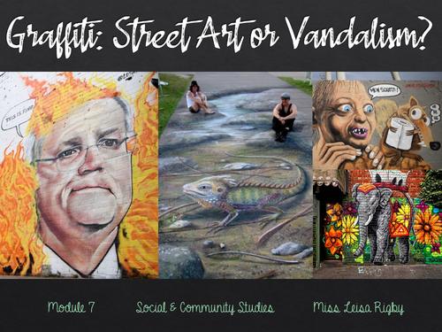 Social and Community Studies - Arts & Community - Street art of vandalism