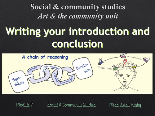 Social and Community Studies - Arts & Community - writing an intro and conclusion (multimodal)