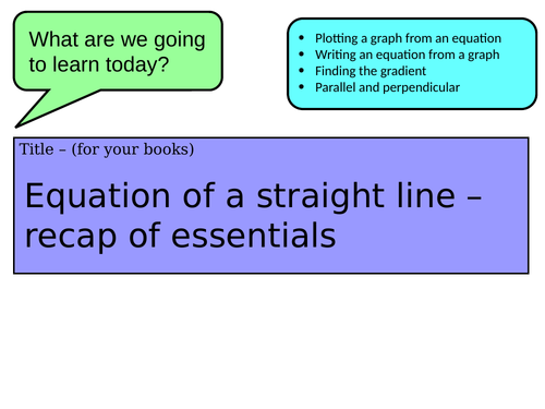 Equation of a straight line - revision lesson