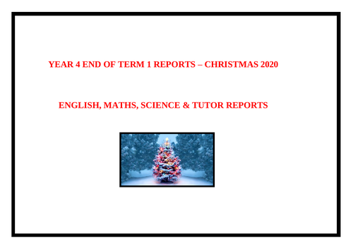 Year 4 End of Term 1 Christmas Reports - 2020   (47 pages)