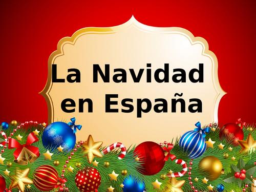 Spanish Christmas traditions PPT - La navidad en España