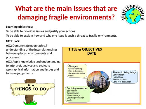 Why are fragile environments under threat