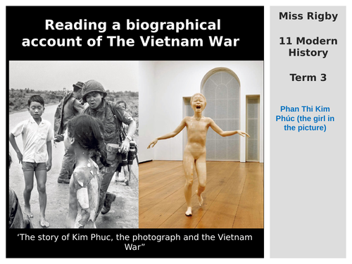 11 Modern History - Vietnam Independence Movement - A biographical account of The Vietnam War