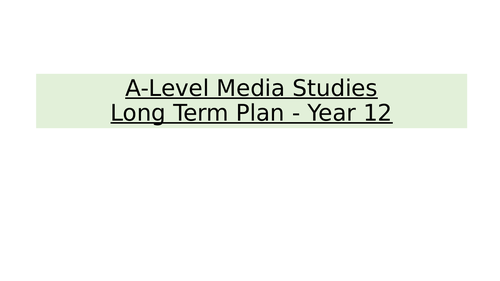A-level Media Studies Knowledge organisers and Long term scheme