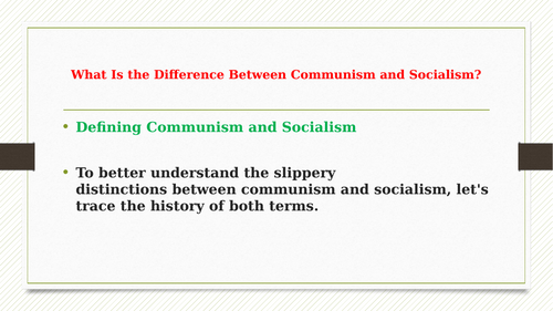 The Major Differences between  Communism, Socialism and Communism