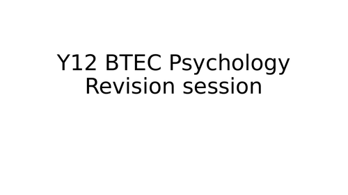 WHOLE BTEC Applied Psychology UNIT 1 PSYCHOLOGICAL APPROACHES REVISION PPT