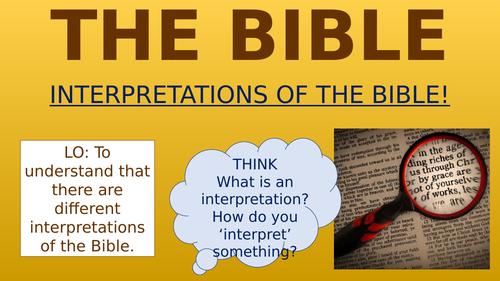 The Bible - Interpretations of the Bible!