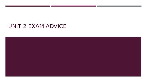 Unit 2 Jan 2021 Last minute advice