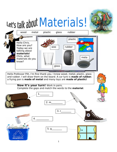Materials! Wood, Glass, Metal, Plastic, Rubber