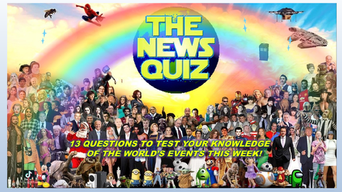 The News Quiz 11th - 18th January 2021 Form Tutor Time Current Affairs