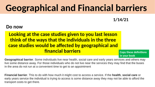 BTEC H&SC Level 2 Unit 2: L4 Geographical and Financial Barriers