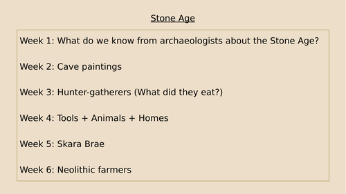 History Unit of Work - Stone Age