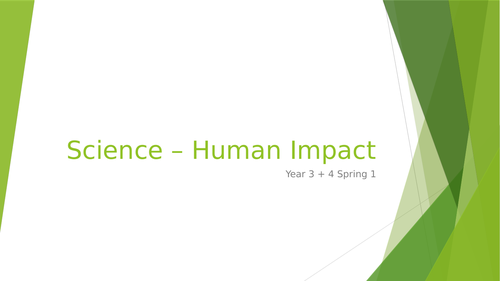 Science Unit of Work - Human Impact