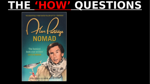 The 'HOW' question: ALAN PARTRIDGE (Reading revision GCSE English Lang)