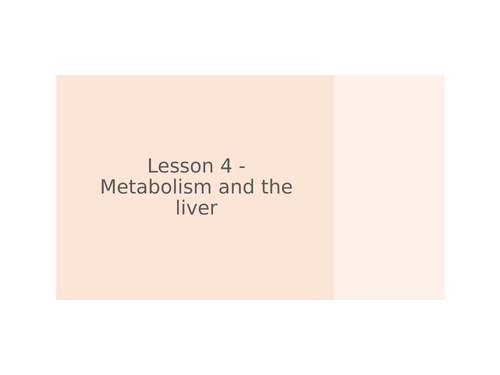 AQA GCSE Biology (9-1) B9.4 Metabolism and the liver FULL LESSON