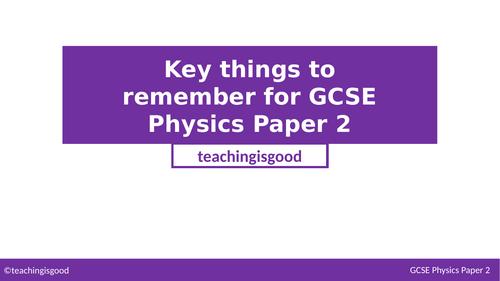 GCSE Physics Paper 2 Recap / Summary
