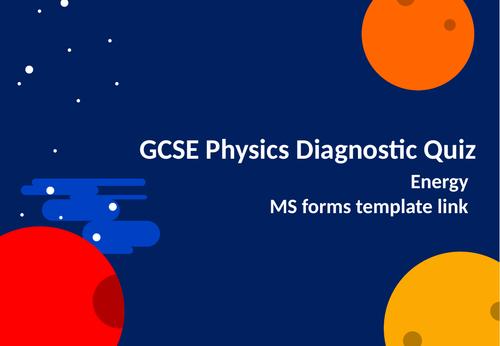 Physics Diagnostic Quiz - Energy