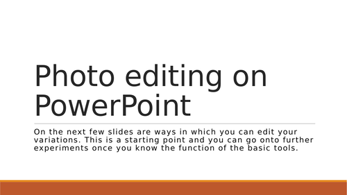 Guide to editing photos on powerpoint
