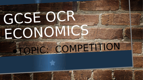 Competition - OCR Economics 2020 (New Spec)