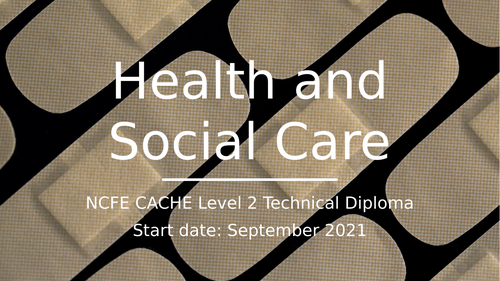 Health and Social Care Pre-course PowerPoint NCFE CACHE L2 Tech Award