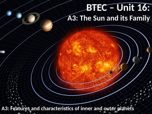 BTEC U16:  A3 - Planets of the Solar System