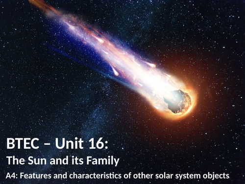 BTEC U16: A4 - Other solar system objects