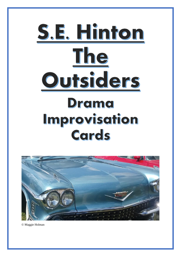Drama Improvisation Cards for S. E. Hinton's 'The Outsiders'
