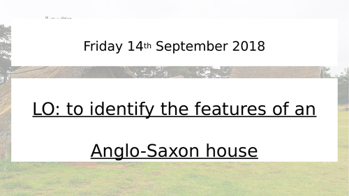 Features of an Anglo-Saxon home worksheet and PowerPoint