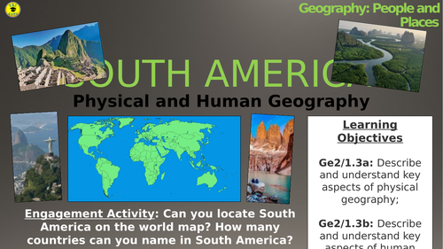 South America: Physical and Human Geography (People and Places!)