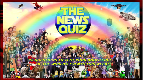 CURRENT WEEK The News Quiz 25th January - 1st February 2021 Form Tutor Time Current Affairs
